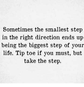 sometimes-the-smallest-step-in-the-right-direction-ends-up-5839423